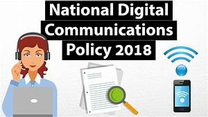 National Digital Communications Policy 2018 - Know what is ...