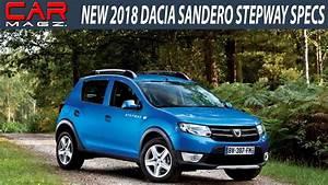 Remplacement Sandero 2019 : 2018 dacia sandero stepway specs and review youtube ~ Medecine-chirurgie-esthetiques.com Avis de Voitures