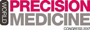 World Precision Medicine Congress | 17 - 19 May 2017