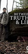 Between Truth and Lies (TV Movie 2006) - IMDb