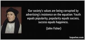 Our society'... Value Of Youth Quotes