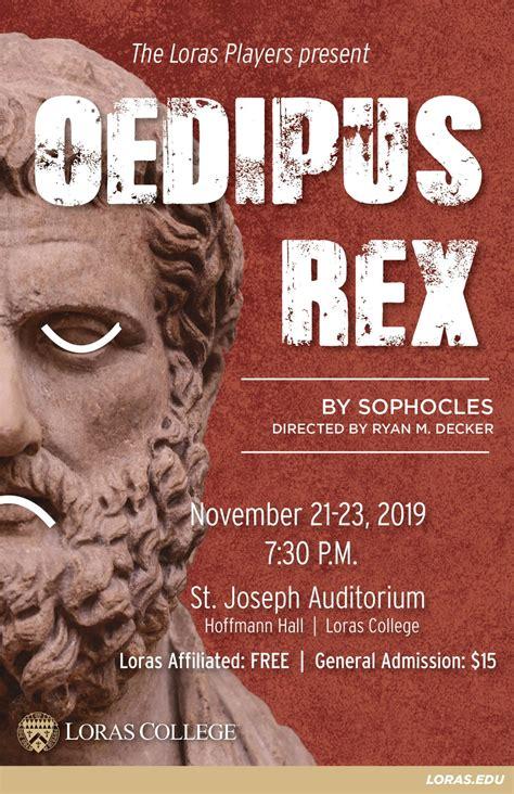 loras players present oedipus rex loras college