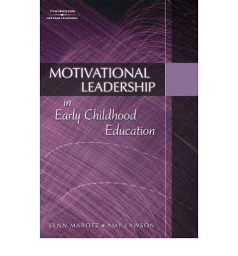 motivational leadership  early childhood education amy