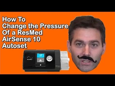 changing  pressure   resmed airsense  autoset