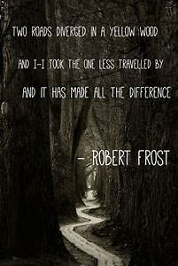 Robert Frost quote | Quotes | Pinterest | Robert frost ...
