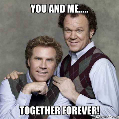 Step Brothers Memes - the gallery for gt funny brother in law quotes