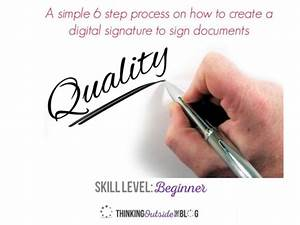 tutorial how to create a digital signature quickly to With sign documents fast