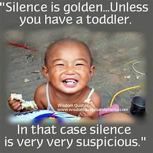 You are Irrepla... Silence Golden Quotes
