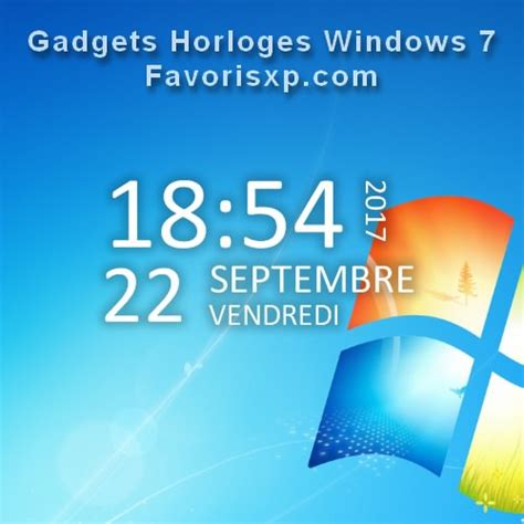 gadgets de bureau windows 7 gratuit horloges windows 7 gadgets à télécharger gratuitement