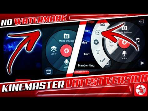 kinemaster pro apk    watermark latest