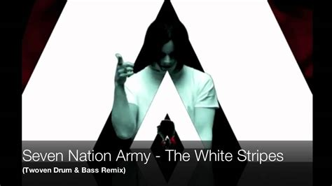 Seven Nation Army (twoven Drum & Bass