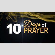 Day 10 Ten Days Of Prayer, Sis Esther Daquila Youtube
