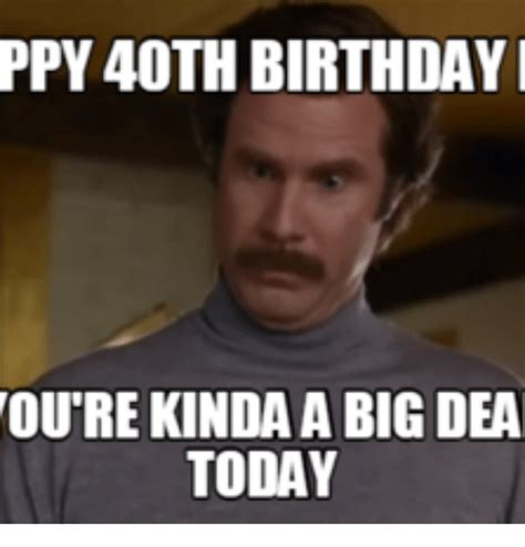 40th Birthday Meme - 40th birthday memes birthday best of the best memes