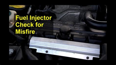 checking  fuel injectors trouble shooting  misfire