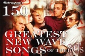 Retrospace: Music Lists #10: 150 Greatest New Wave Songs ...