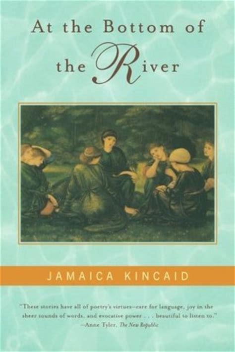 bottom   river  jamaica kincaid