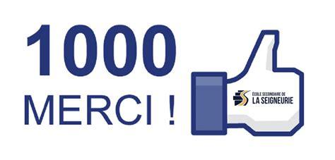1000 Fois Merci!  École Secondaire De La Seigneurie