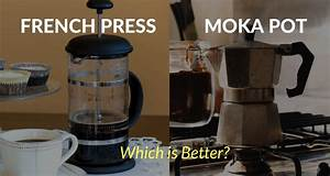 French Press Kanne : little coffee place tips facts and everything about coffee 2 ~ Orissabook.com Haus und Dekorationen