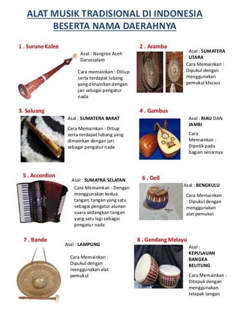 Alat musik tradisional indonesia berdasarkan daerah asalnya. Alat Musik Tradisional di Indonesia beserta Nama Daerahnya