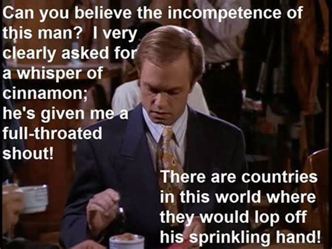 Frasier Memes - 1000 images about tv quotes and memes on pinterest