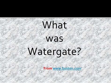 watergate slideshare