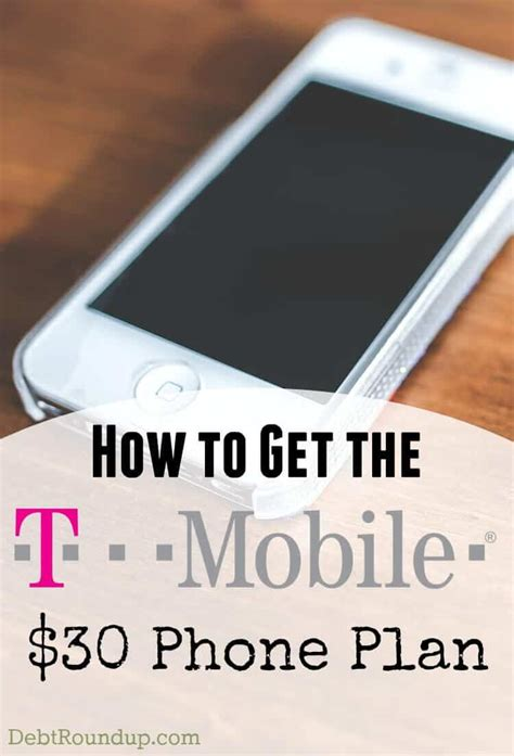 can a phone get a how to get the t mobile 30 plan debt roundup