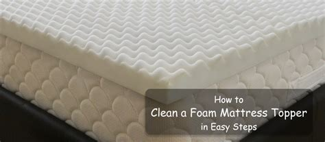 how to clean mattress pad how to clean a foam mattress topper in easy steps
