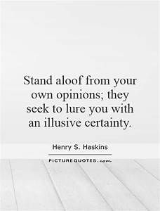 Stand aloof fro... Certainty Love Quotes