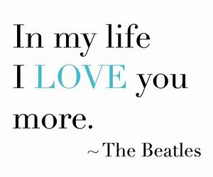 Love Beatles Qu... Beatles Bes Quotes
