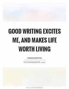 Good Writing Quotes & Sayings | Good Writing Picture Quotes