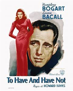 To Have And Have Not Movie Poster - Humphrey Bogart ...