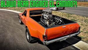 Blown Rear Engined El Camino