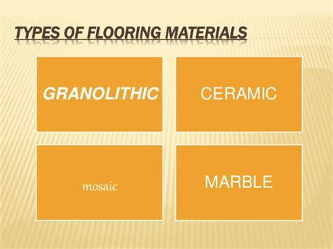 Types Of Flooring Materials Ppt by Ceramic Flooring Ppt Reversadermcream