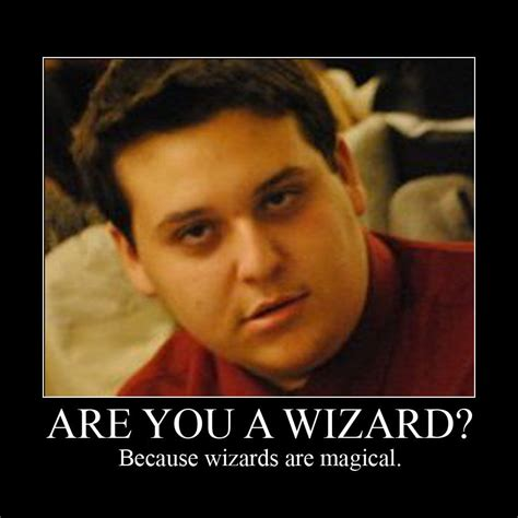 Are You A Wizard Meme - image 101600 are you a wizard know your meme