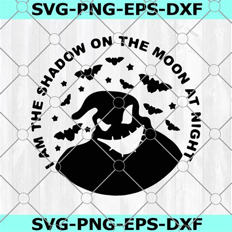 We have a huge range of decorations products available. Oogie Boogie Svg, I Am The Shadow On The Moon At Night Svg ...
