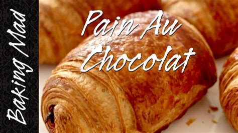 baking mad monday pain au chocolat youtube
