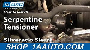 How To Install Replace Serpentine Tensioner Silverado
