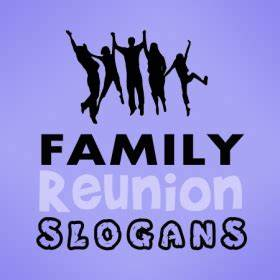 Family Reunion Quotes 3
