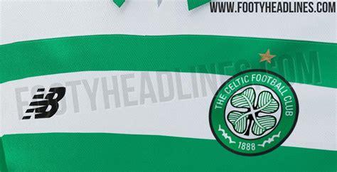 celtic home kit leaked footy headlines