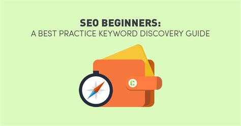 Seo Guide by Seo Beginners A Best Practice Keyword Discovery Guide
