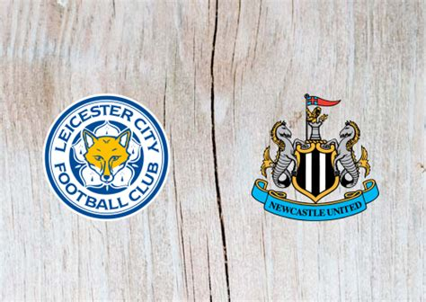 Leicester vs Newcastle United Full Match & Highlights 12 ...