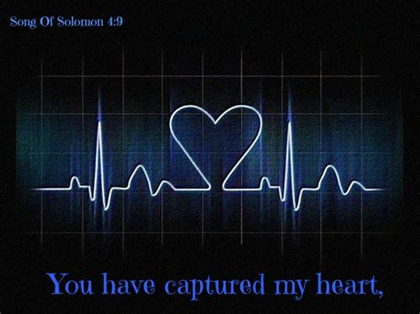 You Captured My Heart Quotes