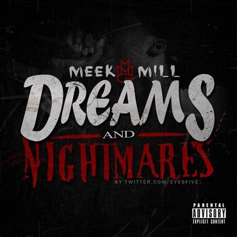 dreams and nightmares deluxe version meek mill mp3 buy