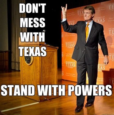 Texas Longhorn Memes - ut family lines up behind president bill powers the alcalde