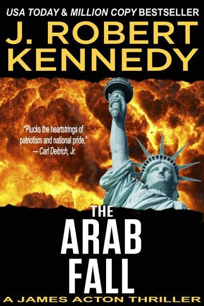 J. Robert Kennedy - The Arab Fall Ebook Download #ebook # ...