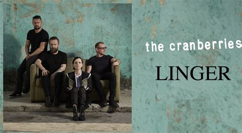 let it linger cranberries listen the cranberries new acoustic orchestral take on linger the world cfox