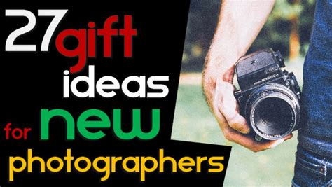 New Photographers Gift Ideas