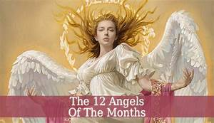 Angels Of The Months - The 12 Angels