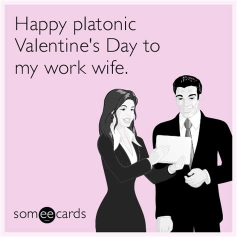 Valentines Day Ecards Meme - work wife someecards