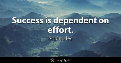 sophocles success  dependent  effort